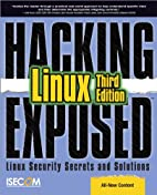 Hacking Exposed Linux: Linux Security…