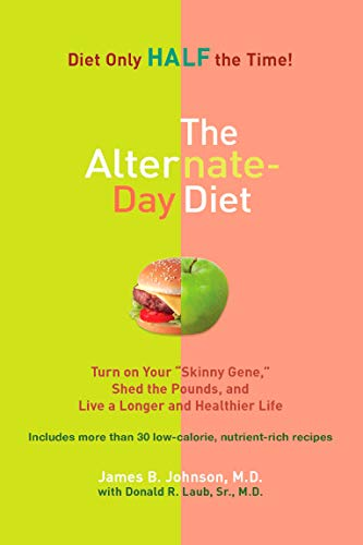 the-alternate-day-diet-turn-on-your-skinny-gene-shed-the-pounds-and-live-a-longer-and-healthierlife