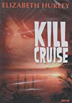 Kill Cruise [Slim Case] by Peter Keglevic