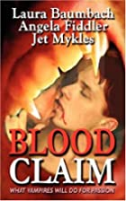 Blood Claim by Jet Mykles
