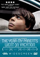 The Year My Parents Went on Vacation by Beto…