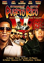 Straight Outta Puerto Rico: Reggaeton's…