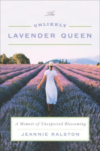 the-unlikely-lavender-queen-a-memoir-of-unexpected-blossoming