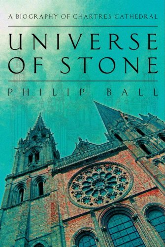 universe-of-stone-chartres-cathedral-and-the-invention-of-the-gothic