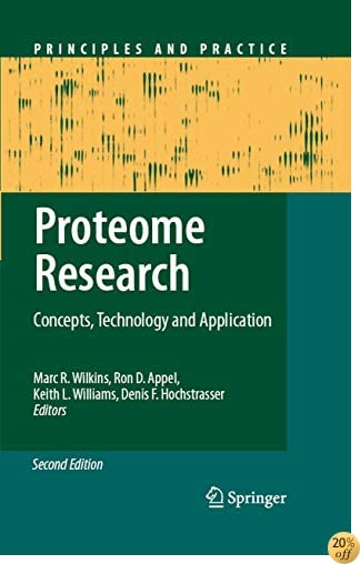 Proteome Research: Concepts, Technology and Application (Principles and Practice)