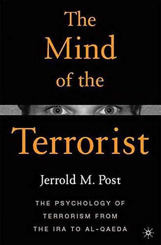 the-mind-of-the-terrorist-the-psychology-of-terrorism-from-the-ira-to-al-qaeda