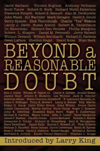 beyond-a-reasonable-doubt-letters-and-essays-from-the-famous-and-infamous-on-the-true-legal-definition-of-guilt-in-americas-courtrooms