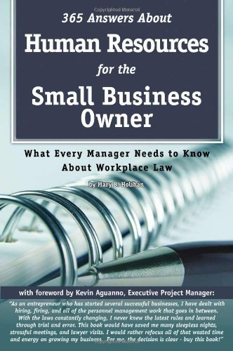 365-answers-about-human-resources-for-the-small-business-owner-what-every-manager-needs-to-know-about-work-place-law