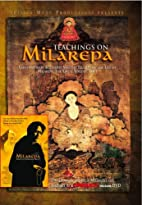 Teachings on Milarepa by Sasha Meyerowitz