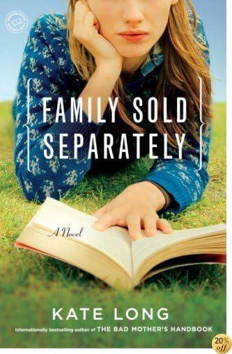 TFamily Sold Separately: A Novel