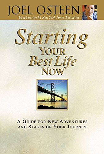 starting-your-best-life-now-a-guide-for-new-adventures-and-stages-on-your-journey