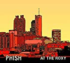 At the Roxy (Atlanta 93) by Phish