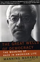 The Great Wells Of Democracy: The Meaning Of…