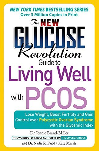 the-new-glucose-revolution-guide-to-living-well-with-pcos-lose-weight-boost-fertility-and-gain-control-over-polycystic-ovarian-syndrome-with-the-glycemic-ind