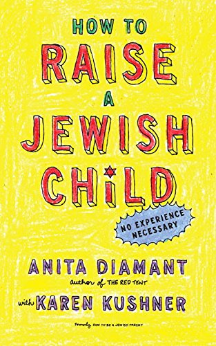 how-to-raise-a-jewish-child-a-practical-handbook-for-family-life