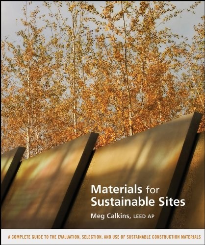 materials-for-sustainable-sites-a-complete-guide-to-the-evaluation-selection-and-use-of-sustainable-construction-materials