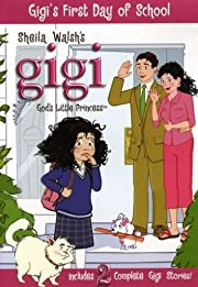 Gigi-Gods Little Princess-Gigis First Day of…
