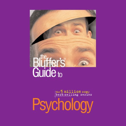 the-bluffers-guide-to-psychology