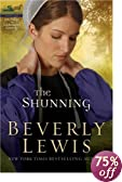 The Shunning (The Heritage of Lancaster County #1): Beverly Lewis