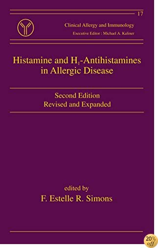 Histamine and H1-Antihistamines in Allergic Disease, Second Edition (Clinical Allergy and Immunology)