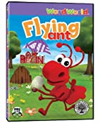 WordWorld: Flying Ant by WordWorld
