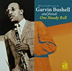 One Steady Roll by Garvin Bushell
