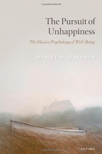 the-pursuit-of-unhappiness-the-elusive-psychology-of-well-being