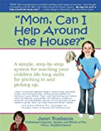 Mom, Can I Help Around the House? A Simple…