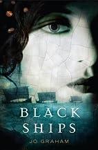 Black Ships by Jo Graham