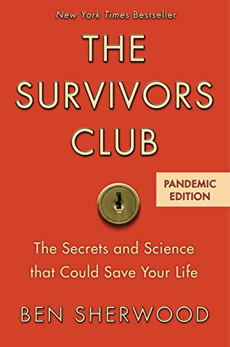 the-survivors-club-the-secrets-and-science-that-could-save-your-life