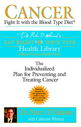cancer-fight-it-with-the-blood-type-diet-eat-right-4-your-type