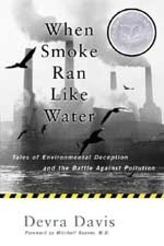 when-smoke-ran-like-water-tales-of-environmental-deception-and-the-battle-against-pollution