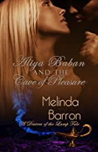 Aliya Baban and the Cave of Pleasure by…