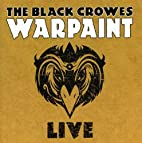 Warpaint Live [Sound Recording] by Black…