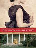 Decision and Destiny: Colette's Legacy by…