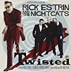 Twisted by Rick Estrin & the Nightcats