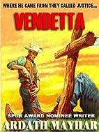 Vendetta by Ardath Mayhar