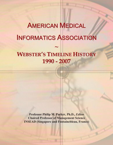 american-medical-informatics-association-websters-timeline-history-1990-2007