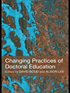 Changing Practices of Doctoral Education by…