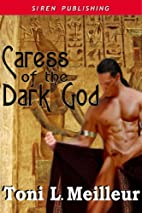 Caress Of The Dark God [Scions of the Ankh…