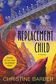 The Replacement Child: A Mystery by…