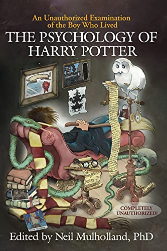 the-psychology-of-harry-potter-an-unauthorized-examination-of-the-boy-who-lived-psychology-of-popular-culture
