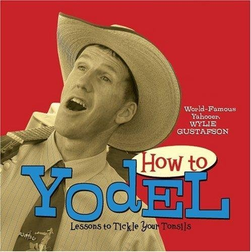 how-to-yodel-lessons-to-tickle-your-tonsils-and-funnybone
