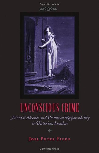 unconscious-crime-mental-absence-and-criminal-responsibility-in-victorian-london