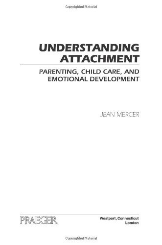 understanding-attachment-parenting-child-care-and-emotional-development