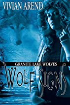 Wolf Signs: Granite Lake Wolves, Book 1 by…