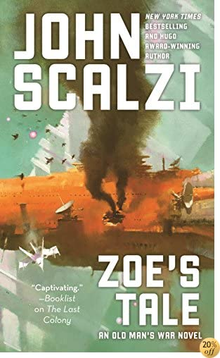 TZoe's Tale: An Old Man's War Novel