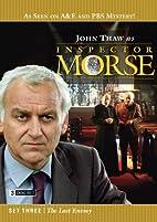 Inspector Morse: Set Three - The Last Enemy…