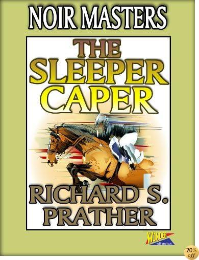 TThe Sleeper Caper