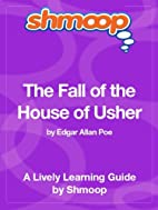 The Fall of the House of Usher: Shmoop Study…